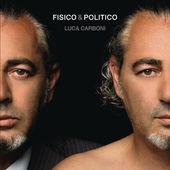 Luca Carboni – Fisico & politico