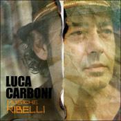 Luca Carboni – Musiche ribelli