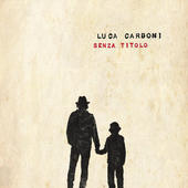Luca Carboni – Senza Titolo