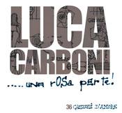 Luca Carboni – Una rosa per te